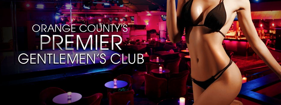 Orange County's Premier Gentlemen's Club
